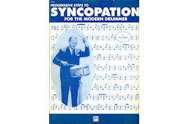 BOEK - PROGRESSIVE STEPS TO SYNCOPATION FOR THE MODERN DRUMMER